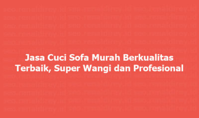Jasa Cuci Sofa Jabodetabek, Jasa Cuci Sofa Jakarta, Jasa Cuci Sofa Bogor, Jasa Cuci Sofa Depok, Jasa Cuci Sofa Tangerang, Jasa Cuci Sofa Bekasi, Jasa Cuci Sofa Karawang, Jasa Cuci Sofa Solo, Jasa Cuci Sofa Jogja, Jasa Cuci Sofa Yogyakarta, Jasa Cuci Sofa Jogjakarta